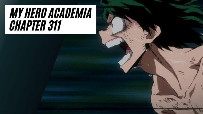 Read My Hero Academia Chapter 311 - Latest Updates on MHA Chapter 311!